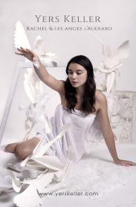 Yers Keller - Rachel & Les Anges d'Audiard